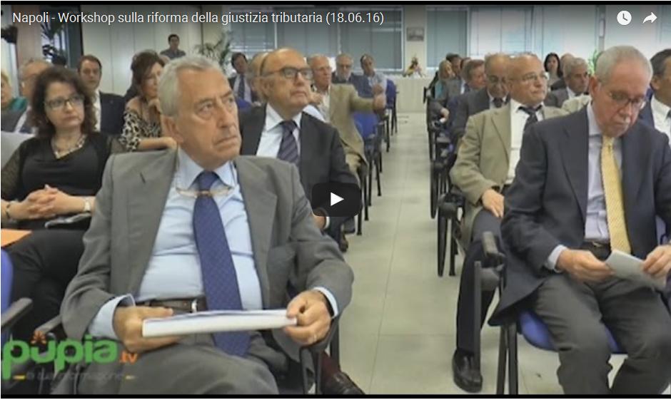 NAPOLI 17 giugno 2016  workshop sulla riforma della giustizia tributaria