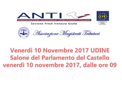 Venerdì 10 Novembre 2017 UDINE Salone del Parlamento del Castello